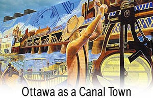 Ottawa as a Canal Town